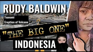 THE BIG ONE EARTHQUAKE INDONESIA | RUDY BALDWIN VISION AND PREDICTIONS 2020