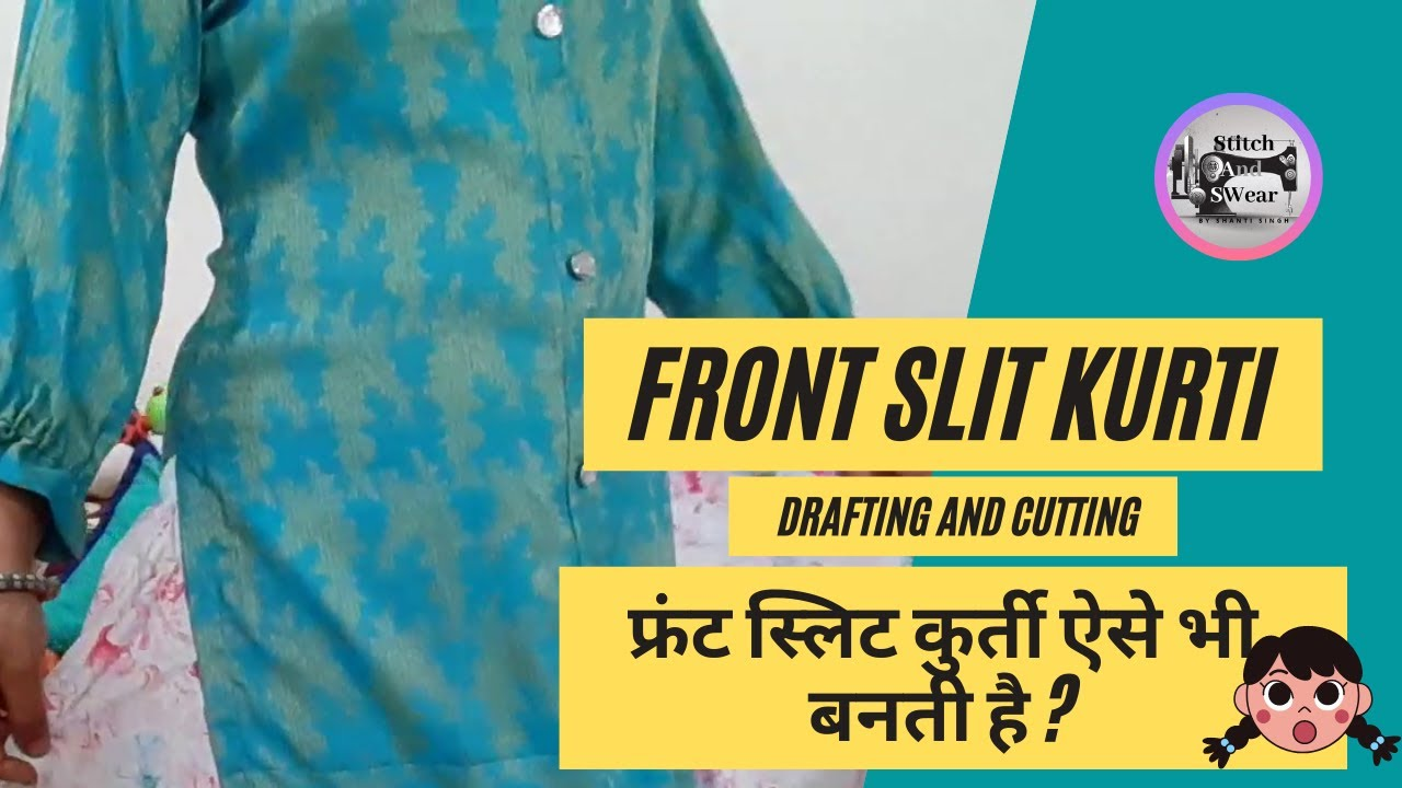 DIY Front Slit Kurti Drafting & Cutting by Stitch & Swear