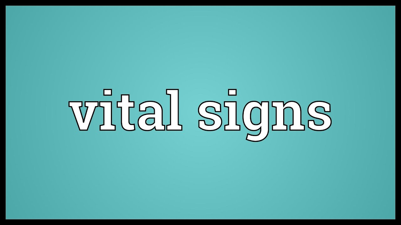 vital signs meaning - youtube