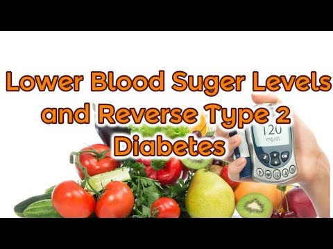 how-to-lower-blood-suger-levels-and-reverse-diabetes-type-2---best-treatment-of-diabetes-type-2