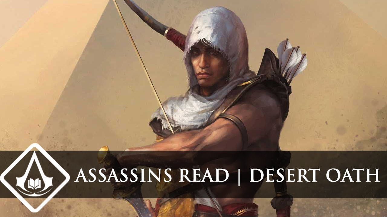 Assassins Read #13 - Desert Oath (Assassin's Creed Origins ...
