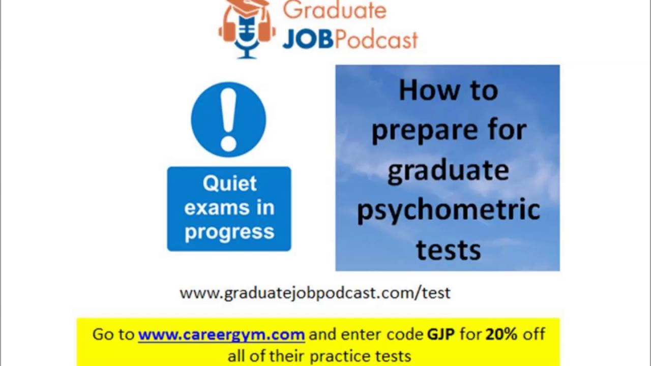 how to prepare for graduate psychometric tests graduate job how to prepare for graduate psychometric tests graduate job podcast 35
