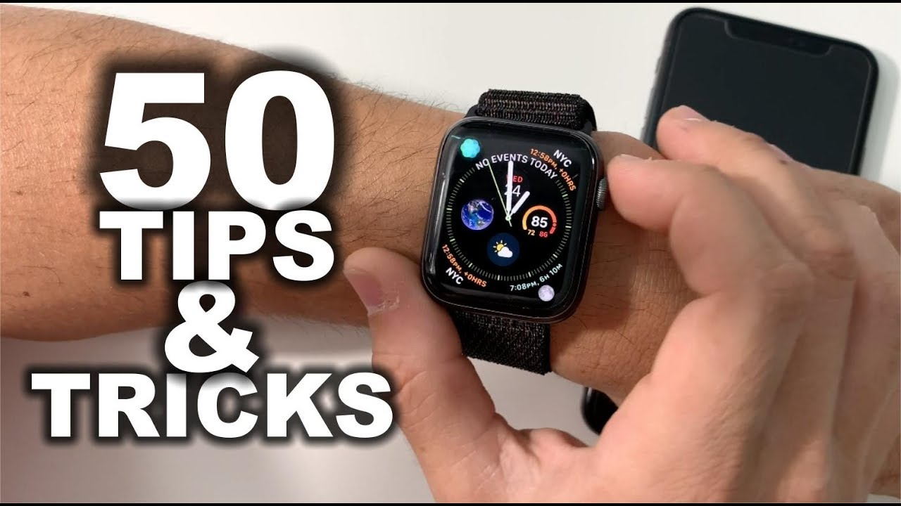 50 best tips & tricks for apple watch series 4