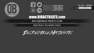 "HipHop Beat ""Incredible Majestic"" – Diract Beats"