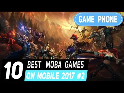 top 10 เกมแนว MOBA บนมือถือ 2017 มาดู!!