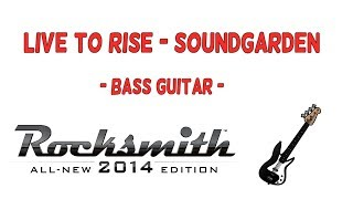 Rocksmith 2014 CDLC: Soundgarden - Live to Rise (Bass)