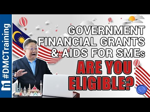 Government Financial Grants And Aid For SMEs 【Are You Eligible】
