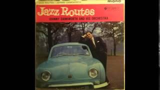 Desperate Dan - Johnny Dankworth
