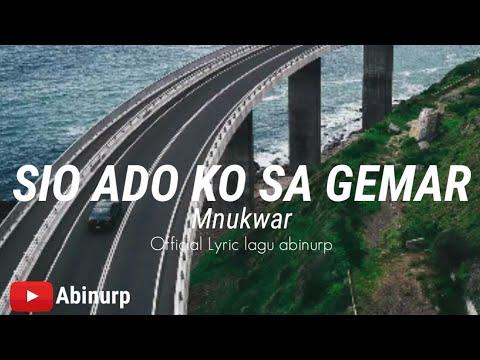 Sio Ado Ko Sa Gemar - Mnukwar ( Official Lyric Video )