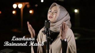 Gambar cover Sholawat Merdu Law Kana Bainanal Habib - Anisa Rahman (Lirik)