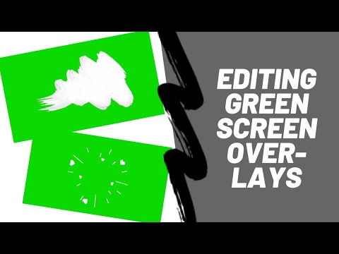 VIDEO EDITING GREEN SCREEN OVERLAYS (AFTER EFFECTS, VIDEO STAR, CUTE CUT)