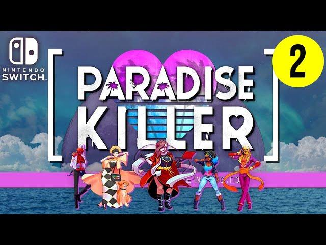 Paradise Killer - Playthrough - Nintendo Switch