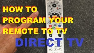 How To Program Your Directv Remote To Your Tv (easy)