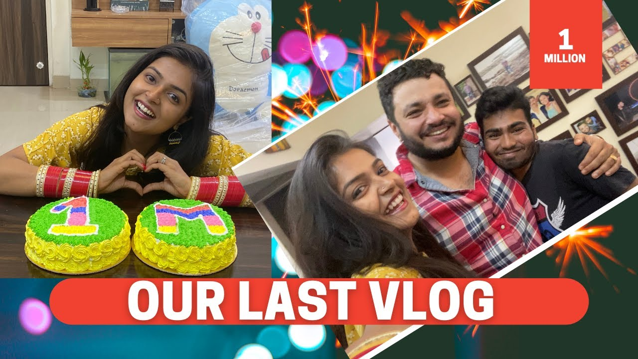 Our Last Vlog || 1 Million Subscribers || Nov 2020
