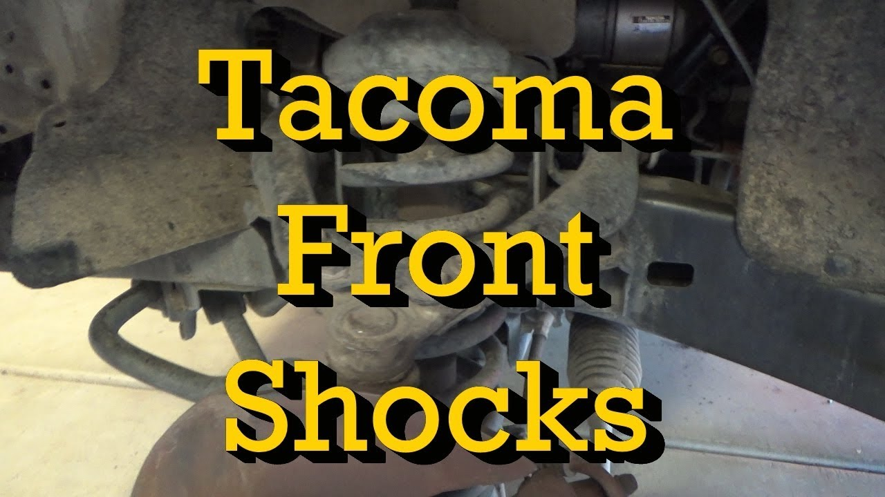 Toyota Tacoma Front Shock Replacement 2002 Standard Cab 4x2 (2001-2004  Similar)