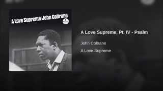 A Love Supreme, Pt. IV - Psalm