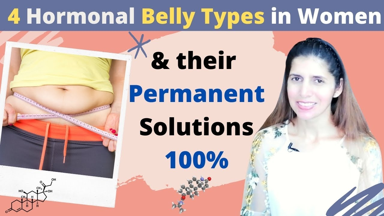 Hormonal Belly Fat In Women  Types, Causes and Solutions  Best Diet to  Reduce Hormonal Stomach Fat