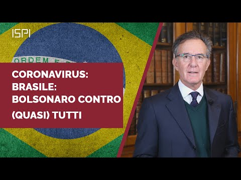 Il coronavirus in Brasile provoca disordini politici e diplomatici