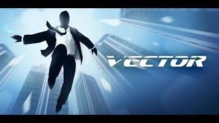 Прохождение игры vector трасса 2-8