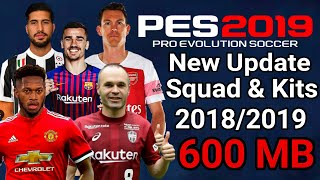 Download Pes 2019 New Update android | PPSSPP Kits & Squad 2018/2019