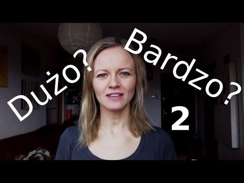Polish lesson with Dorota: Dużo czy bardzo 2