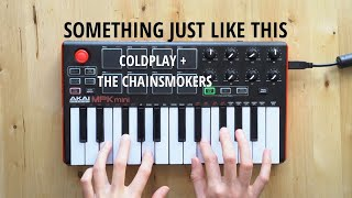 Something Just Like This - Coldplay & The Chainsmokers [INSTRUMENTAL]