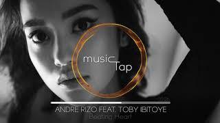 Andre Rizo feat. Tobi Ibitoye - Beating Heart