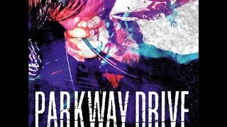 Watch Parkway Drive Dont Close Your Eyes video