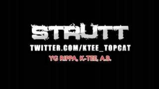 K Tee - Strutt feat. AB & YG Rippa