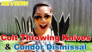 PART 1:  Colt Throwing Knives & Condor Dismissal Review