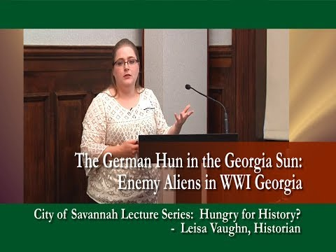 "HUNGRY FOR HISTORY?: ""The German Hun in the Georgia Sun: Enemy Aliens in WWI Georgia"""