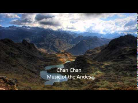 Chan Chan Music of Andes
