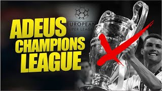 A Champions League vai ACABAR?! (Superliga Europeia)