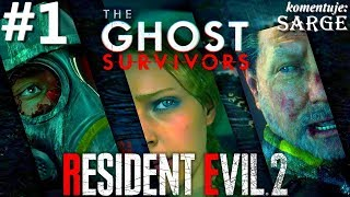 Zagrajmy w Resident Evil 2 Remake PL | Widmowi Ocalali DLC odc. 1 - Nie ma czasu na żałobę