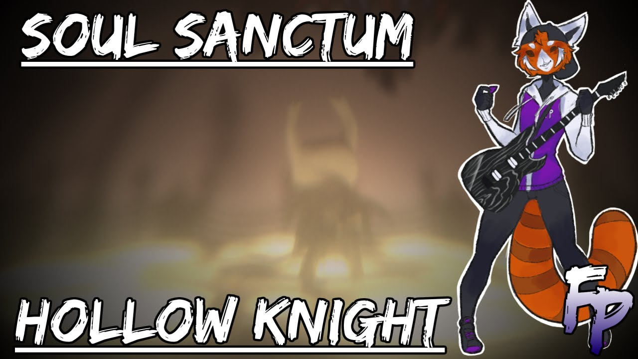 Soul Sanctum - Hollow Knight Metal Arrangement || Forsaken Panda