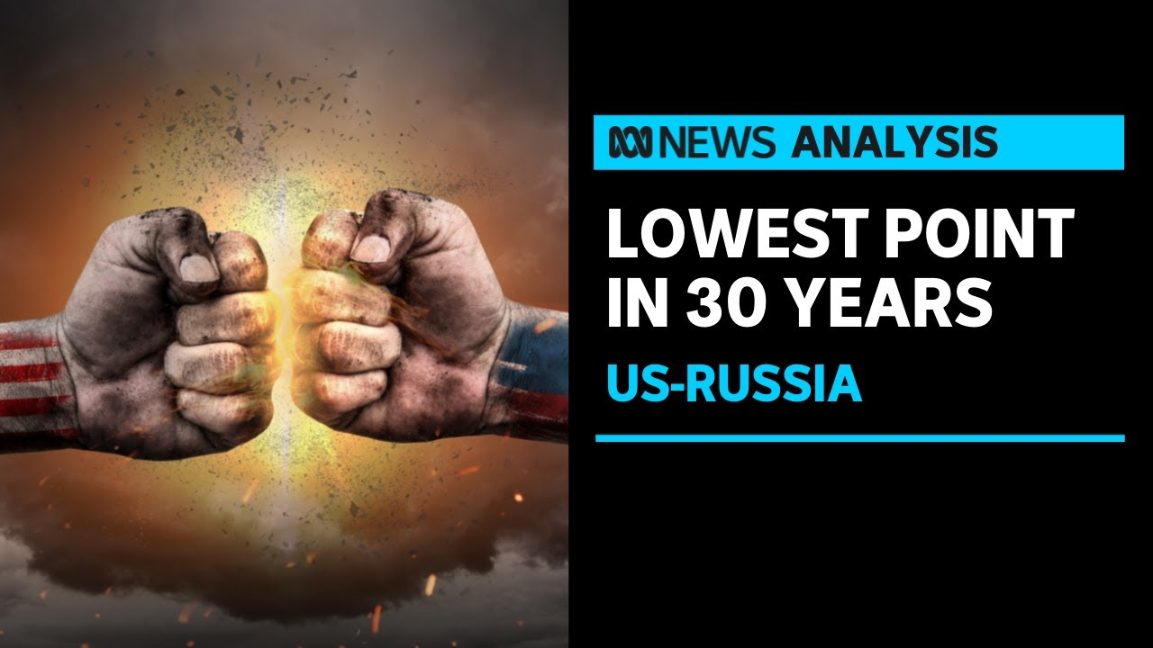 Download Why are US-Russia relations at rock bottom?   ABC News