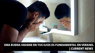 Una buena higiene en tus ojos es fundamental en verano. |Current News
