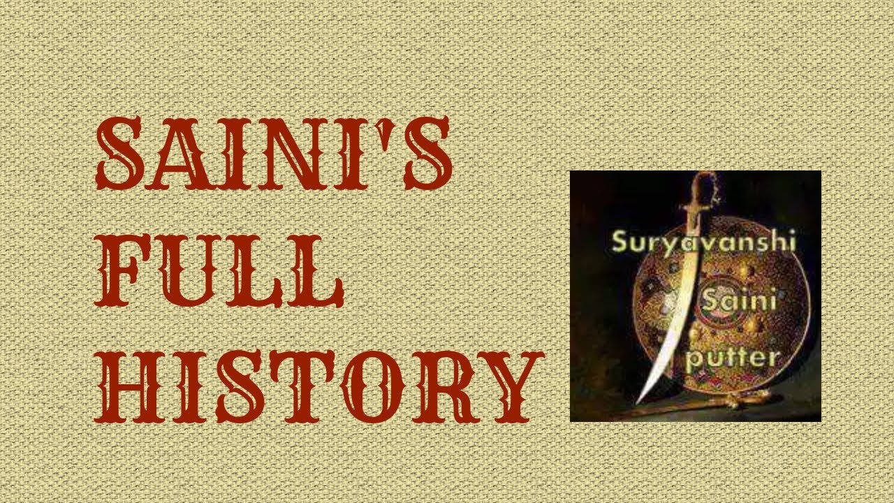 Saini's full history