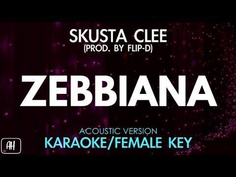 Skusta Clee - Zebbiana KaraokeAcoustic Instrumental Female Key