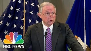 Attorney General Jeff Sessions Says U.S. Immigration System 'Is Being Terribly Abused' | NBC News Free HD Video