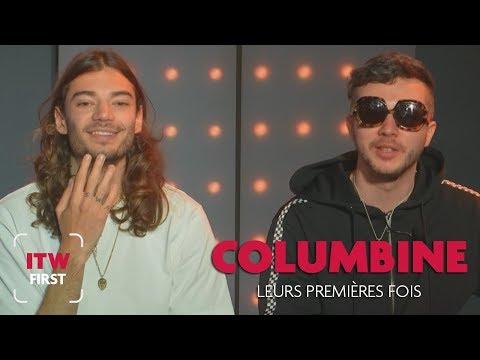 Youtube: ITW First: Les 1ères fois de… Columbine!