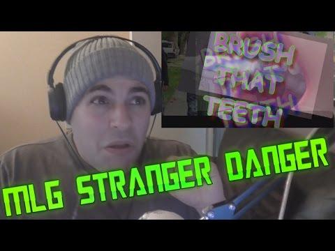 MLG STRANGER DANGER REACTION