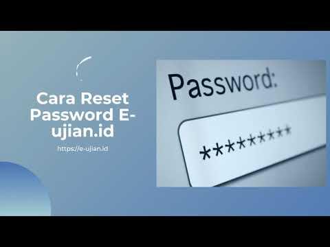 Cara Reset Password Admin E ujian.id