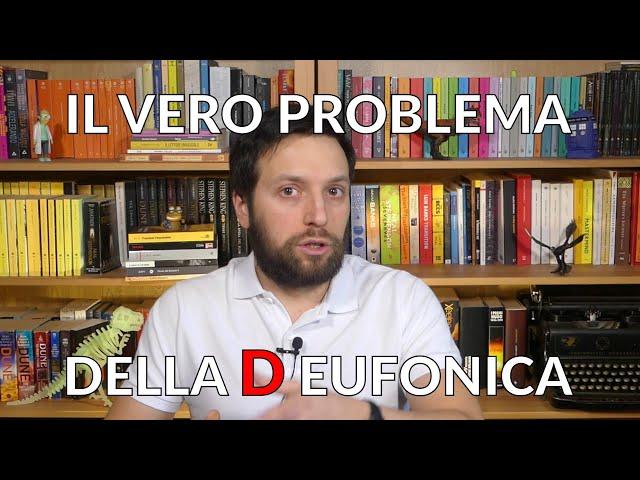 Il vero problema della D EUFONICA [Story Doctor]