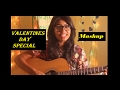 Download Valentine's Day Medley | Special Evergreen Songs Mashup MP3 song and Music Video