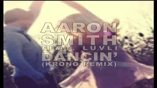 Gambar cover aaron-smith-dancin-krono-remix