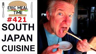 Japan Kagoshima Cuisine - Eric Meal Time #421