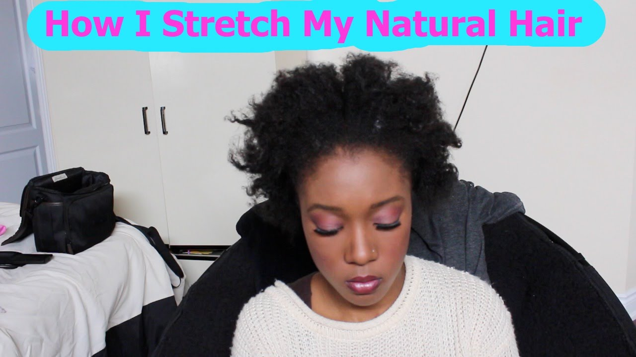 How To Stretch Natural Hair Without Heat After Washing 4c Hair