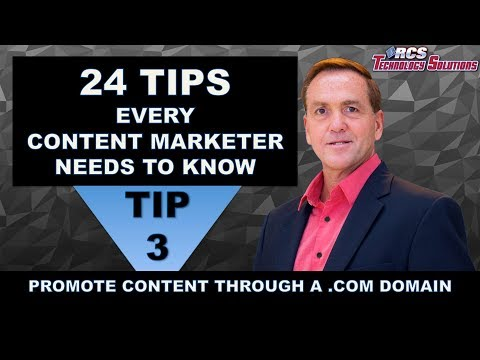 Content Marketing Tip #3 Promote Your Content Through a .Com Domain of 24 Tips Marketer Need to Know