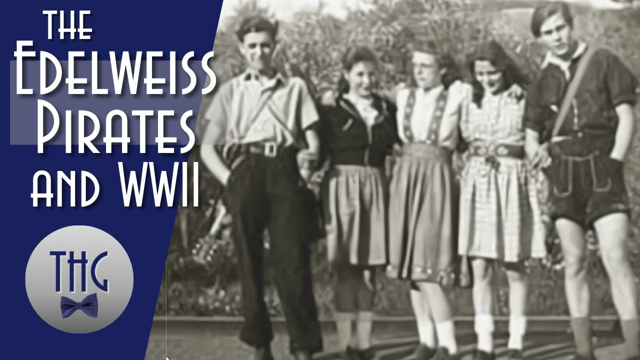The Edelweiss Pirates and WWII